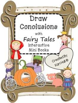 Interactive Draw Conclusions with Well Known Fairy Tales -
