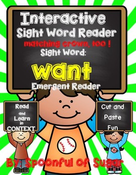 Interactive Emergent Sight Word Reader: WANT