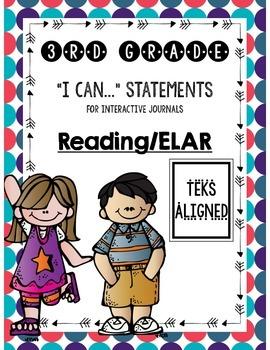 "Interactive Journal ""I Can"" Statements **3rd Grade ELAR TEKS**"