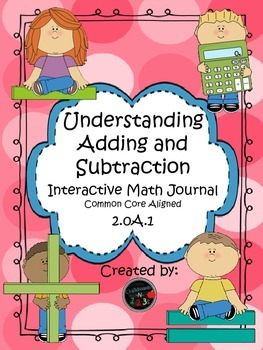 Interactive Math Journal: Understanding Adding and Subtracting