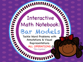 Interactive Math Notebook: Bar Models All Operations