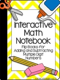 Interactive Math Notebook: Flip Books for Adding/Subtracti