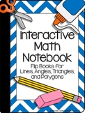 Interactive Math Notebook: Flip Books for Lines, Angles, T