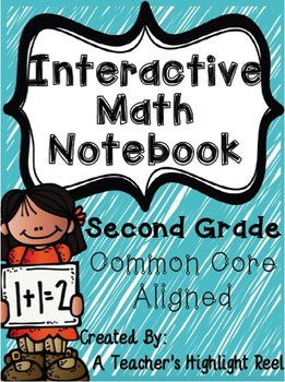 Interactive Math Notebook - Second Grade COMMON CORE ALIGNED