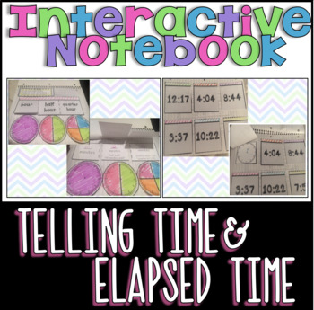 Interactive Math Notebook: Telling Time & Elapsed Time- Co