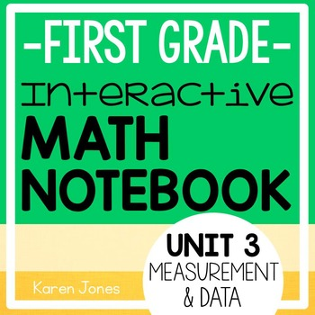 Interactive Math Notebook for 1st grade {Unit 3: Measureme