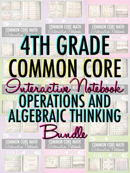 Interactive Notebook: 4th Grade CCSS Operations and Algebr