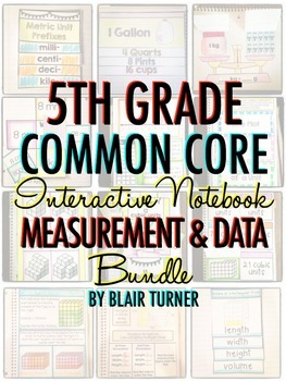 Interactive Notebook: 5th Grade CCSS Measurement and Data BUNDLE