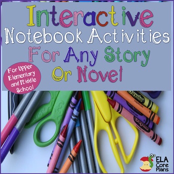 Interactive Notebook Activities for Any Story or Novel~Per