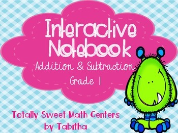 Interactive Notebook- Addition & Subtraction Grade 1 Folda