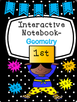 Geometry Interactive Notebook {First Grade}