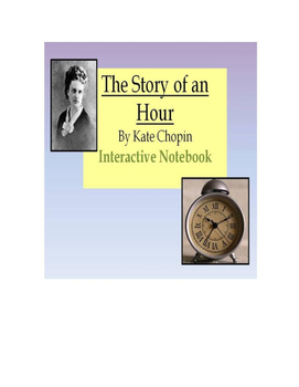 """Interactive Notebook Guide/Templates for Kate Chopin's """"Th"""