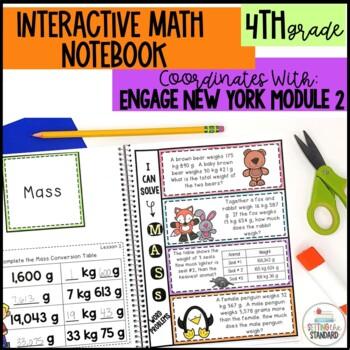 Interactive Notebook Module 2- 4rd Grade Engage New York