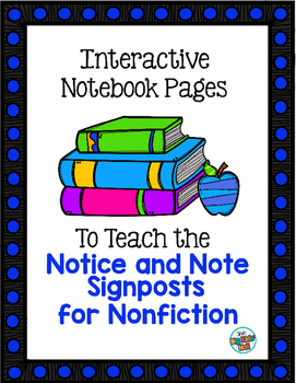 Interactive Notebook Pages for the Notice and Note Signpos