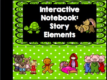 Interactive Notebook: Story Elements