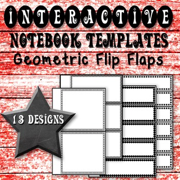 Interactive Notebook Templates: Geometric Flip Flaps (Comm