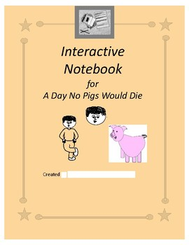 Interactive Notebook for A Day No Pigs Would Die