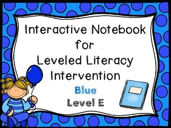 Interactive Notebook for Leveled Literacy Intervention LLI