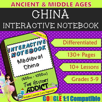 Interactive Notebook for Middle Ages China (Ancient China)
