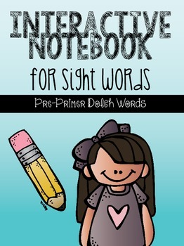 Interactive Notebook for Sight Words {Pre-Primer Dolch Words}