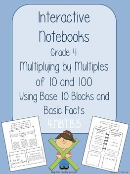 Interactive Notebooks - Intro to Multiplying - Base 10 + M