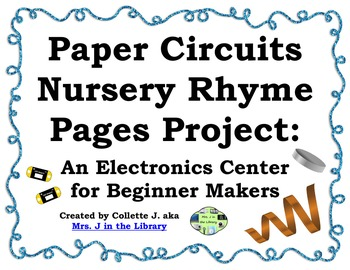 Interactive Nursery Rhyme Book Project: Electronics for Be