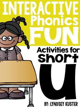 Interactive Phonics Fun {Short U Packet}