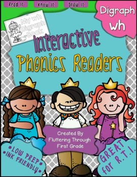 Digraph -WH Phonics Readers