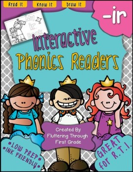 R Controlled Vowels -IR Phonics Readers