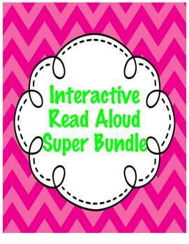 Interactive Read Aloud Super Bundle!
