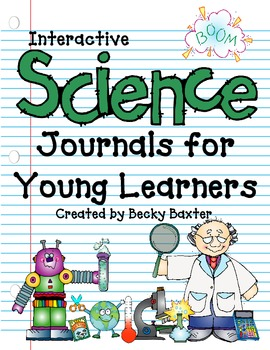 Interactive Science Journals for Young Learners