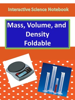Interactive Science Notebook Mass, Volume, and Density Inv