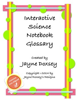 Interactive Science Notebook Glossary