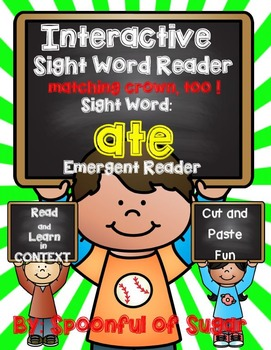 Interactive Sight Word Emergent Reader: Sight Word ATE