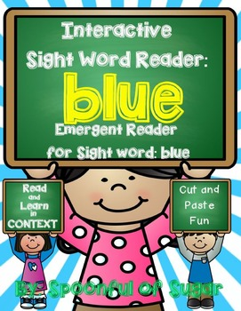 Interactive Sight Word Emergent Reader: Sight Word BLUE