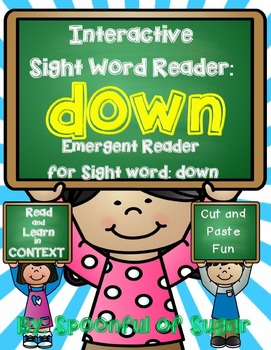 Interactive Sight Word Emergent Reader: Sight Word DOWN
