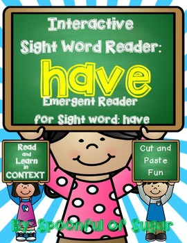 Interactive Sight Word Emergent Reader: Sight Word HAVE