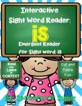Interactive Sight Word Emergent Reader and Crown: Sight Word IS