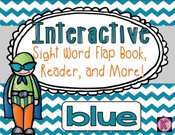 Sight Word: BLUE - Interactive Flap Book, Reader, & More!
