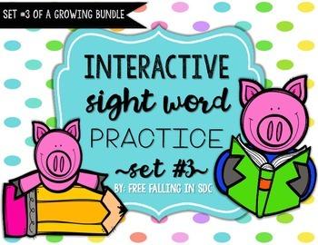 Interactive Sight Word Practice-SET #3 (activities, games,