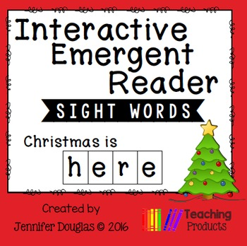 Interactive Emergent Sight Word Reader - christmas is HERE