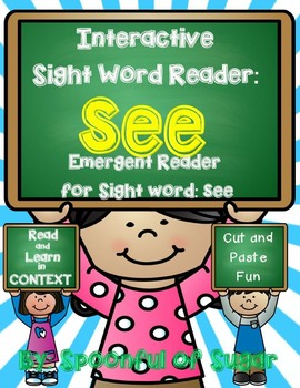 Interactive Sight Word Reader and Crown: Sight Word SEE