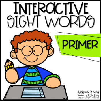 Interactive Sight Words Word Work {Primer}