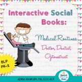 Interactive Social Books: Social Stories about Medical Routines