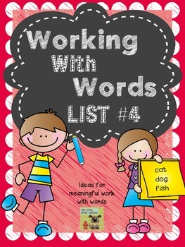 Interactive Spelling Curriculum and Working with Words, List 4