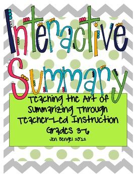 Interactive Summary for Grades 3-6: Teach Summarizing all
