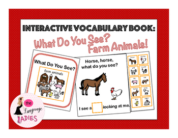 Interactive Vocabulary Book: Farm Animals, What Do You See?