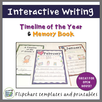 Interactive Writing - Year-Long Timeline and Memory Book