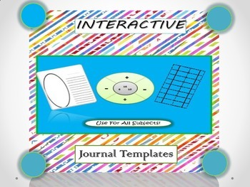 Interactive/Reflective Journal Templates For All Subjects