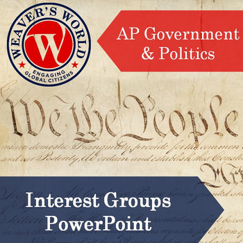 Interest Groups - AP Government